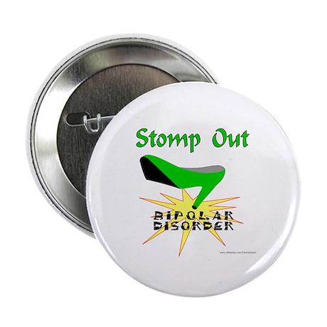 "BIPOLAR DISORDER 2.25"" Button (10 pack)"