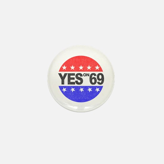 YES on 69 Mini Button