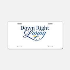 Down Right Living 2 Aluminum License Plate