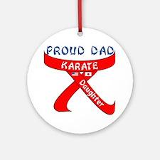 Proud Karate Dad Daughter Ornament (Round)