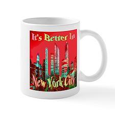 It's Better In New York City Mug