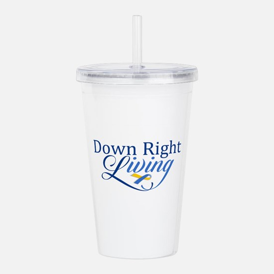 Down Right Living 2 Acrylic Double-wall Tumbler