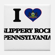 I love Slippery Rock Pennsylvania Tile Coaster