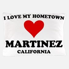 Hometown Martinez CA Pillow Case