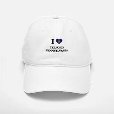 I love Telford Pennsylvania Baseball Baseball Cap