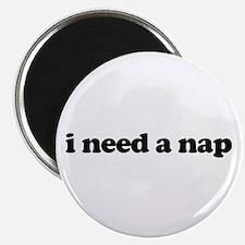 i need a nap Magnet