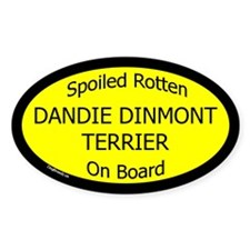Spoiled Dandie Dinmont Terrier Oval Decal