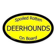 Spoiled Deerhounds On Board Oval Decal
