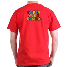 Super Mike Proud T-Shirt