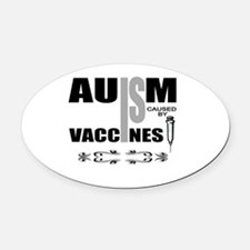 autism cause Oval Car Magnet