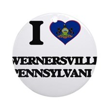 I love Wernersville Pennsylvania Ornament (Round)