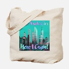 New York City Here I Come! Tote Bag