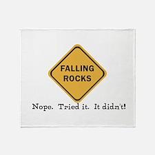 Falling Doesn't Rock, I Tried It Throw Blanket