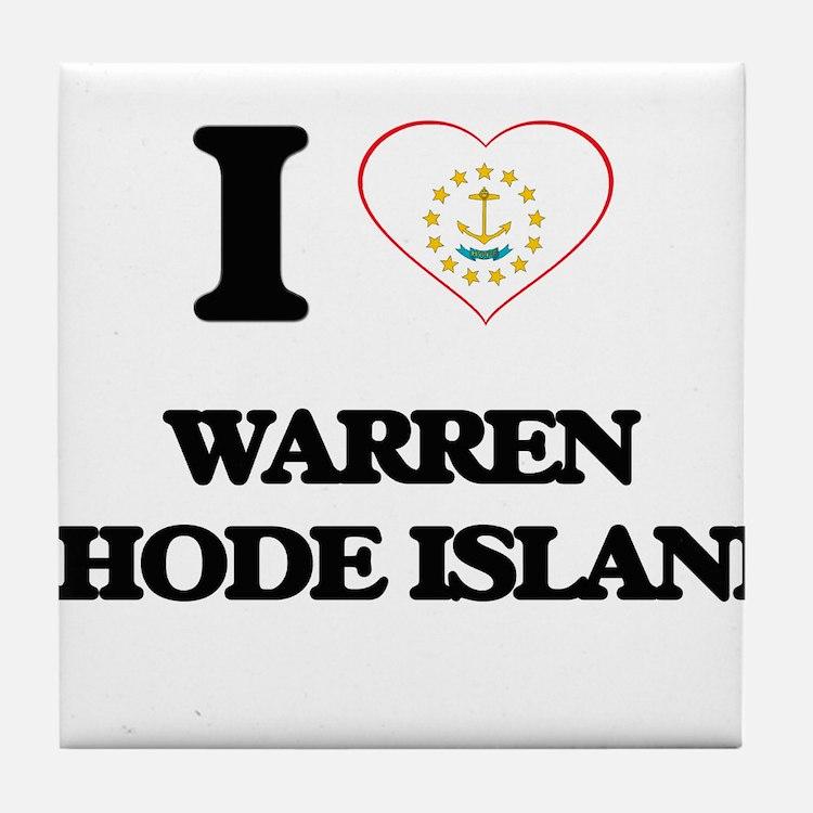 I love Warren Rhode Island Tile Coaster