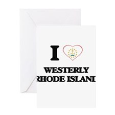 I love Westerly Rhode Island Greeting Cards