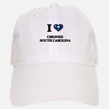 I love Chesnee South Carolina Baseball Baseball Cap