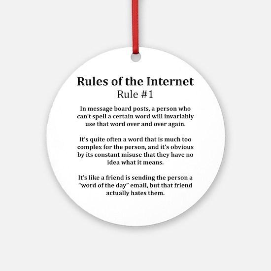 Internet Rule #1 Ornament (Round)