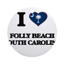 I love Folly Beach South Carolina Ornament (Round)