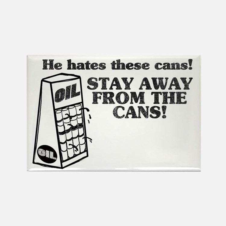 He Hates The Cans! Rectangle Magnet