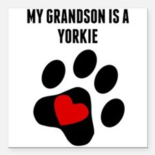 "My Grandson Is A Yorkie Square Car Magnet 3"" x 3"""