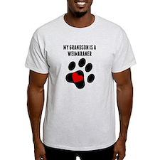 My Grandson Is A Weimaraner T-Shirt