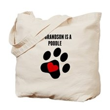 My Grandson Is A Poodle Tote Bag
