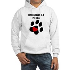 My Grandson Is A Pit Bull Hoodie