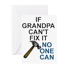 IF GRANDPA CAN'T FIT IT Greeting Card