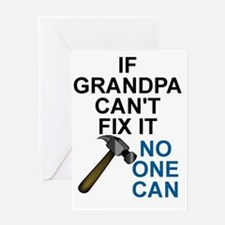 IF GRANDPA CAN'T FIT IT Greeting Card
