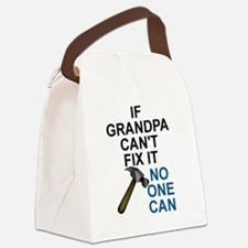 IF GRANDPA CAN'T FIT IT Canvas Lunch Bag