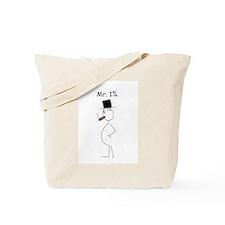 Rich stickman Mr. 1% Tote Bag