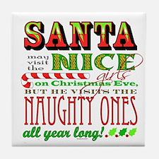 Santa and the Nice Girls Tile Coaster