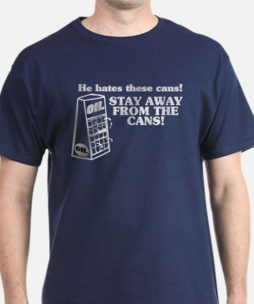 He Hates The Cans! T-Shirt