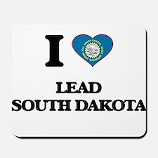 I love Lead South Dakota Mousepad