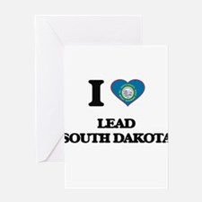 I love Lead South Dakota Greeting Cards