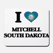 I love Mitchell South Dakota Mousepad