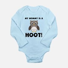 My Mommy Is A Hoot! Body Suit