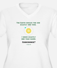 Year Older Coincidence Plus Size T-Shirt