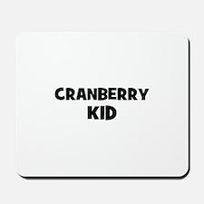 cranberry kid Mousepad