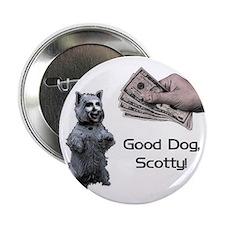 "Good Dog, Scotty! 2.25"" Button (10 Pack)"