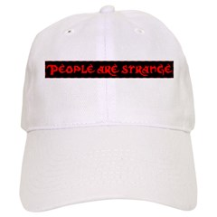 People Are Strange Baseball Cap
