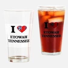 I love Etowah Tennessee Drinking Glass
