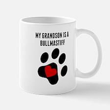 My Grandson Is A Bullmastiff Mugs