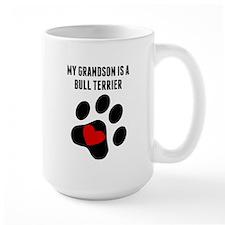 My Grandson Is A Bull Terrier Mugs