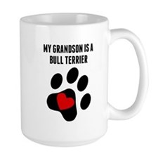 My Grandson Is A Bull Terrier Mugs