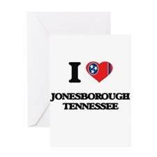 I love Jonesborough Tennessee Greeting Cards