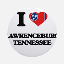 I love Lawrenceburg Tennessee Ornament (Round)