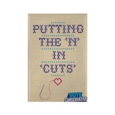 Putting the 'n' in 'cuts' Rectangle Magnet