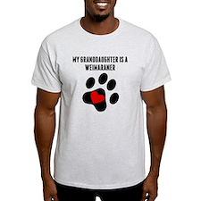 My Granddaughter Is A Weimaraner T-Shirt