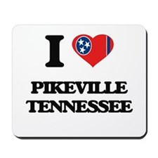 I love Pikeville Tennessee Mousepad